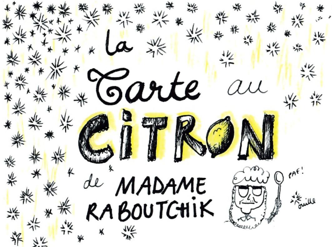 La tarte au citron de MadameRaboutchik