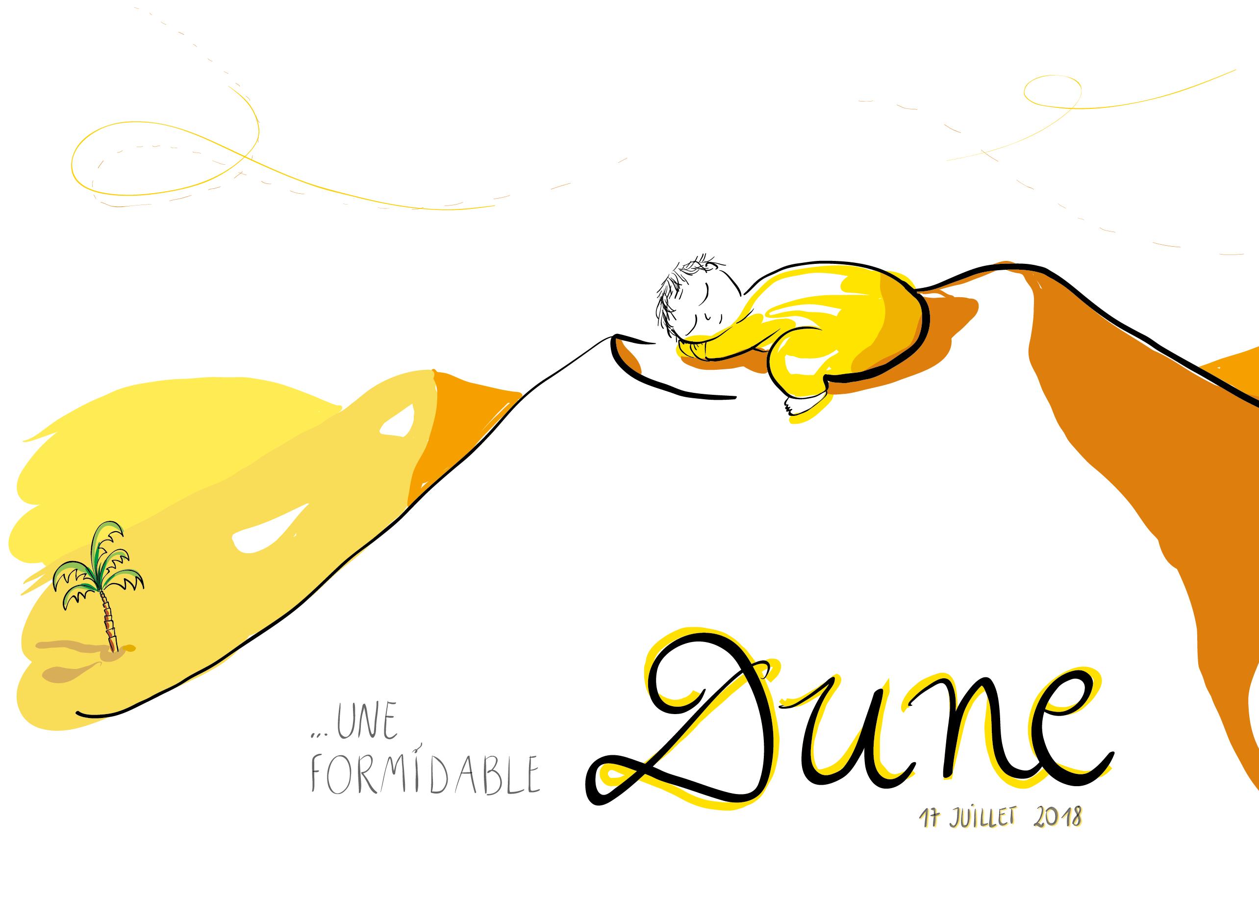 Dune est née!